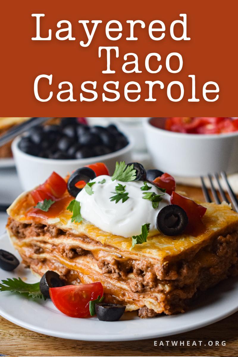 Image: Layered Taco Casserole.