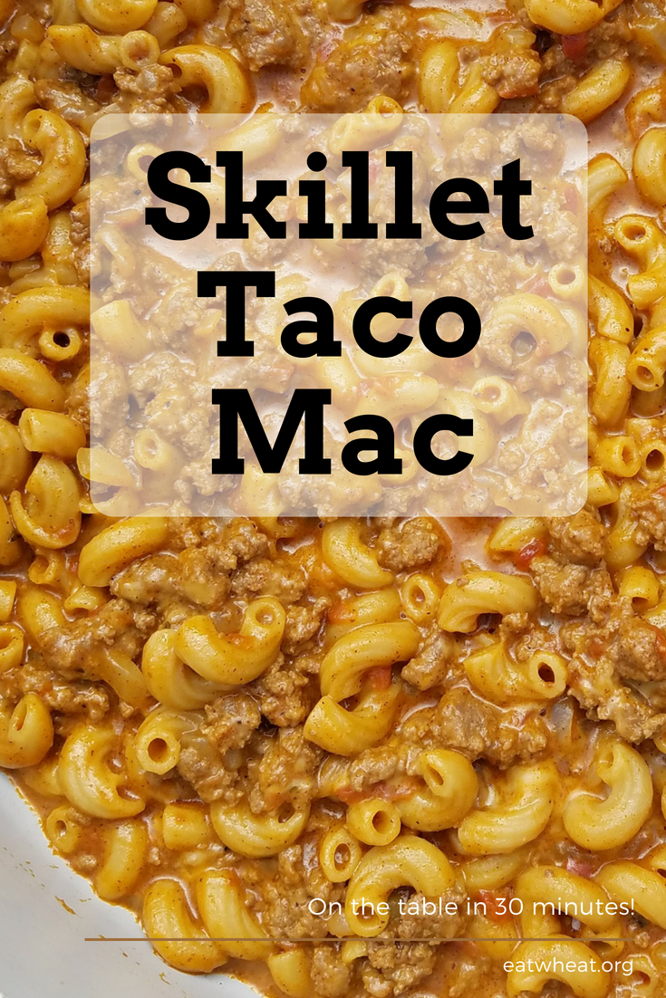 Skillet Taco Mac is a delicious 30 minute solution to your kiddo's hangry attitude.