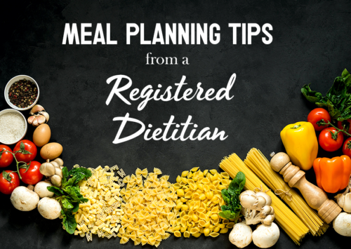 Meal planning tips from a Registered Dietitian | eatwheat.org