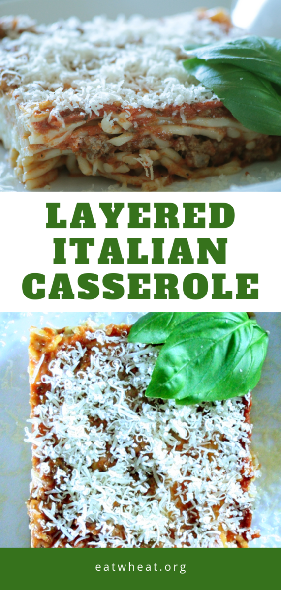 Layered Italian Spaghetti Casserole is a spaghetti - lasagna combination and a fun alternative to the two more traditional Italian American dishes. | EatWheat.org