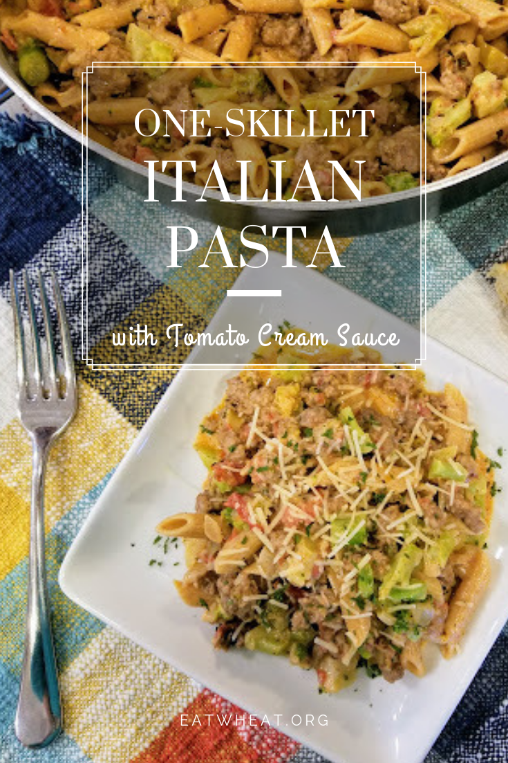 One-Skillet Italian Pasta with Tomato Cream Sauce | EatWheat.org