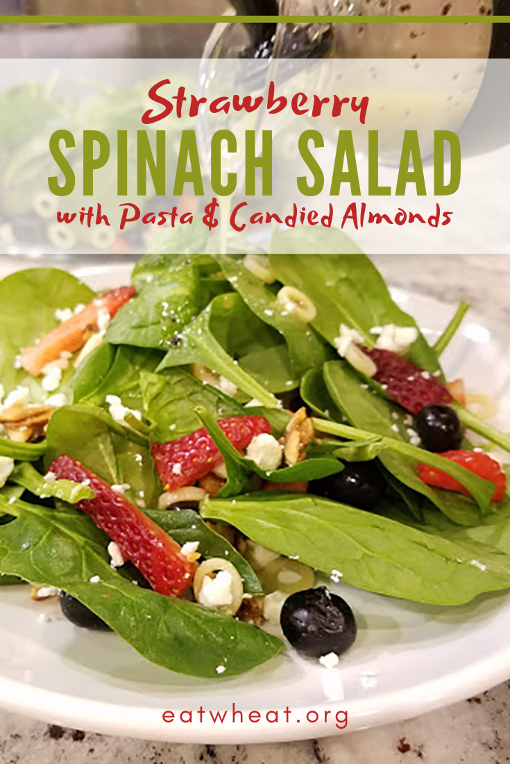 Strawberry Spinach Salad with Pasta & Candied Almonds | EatWheat.org