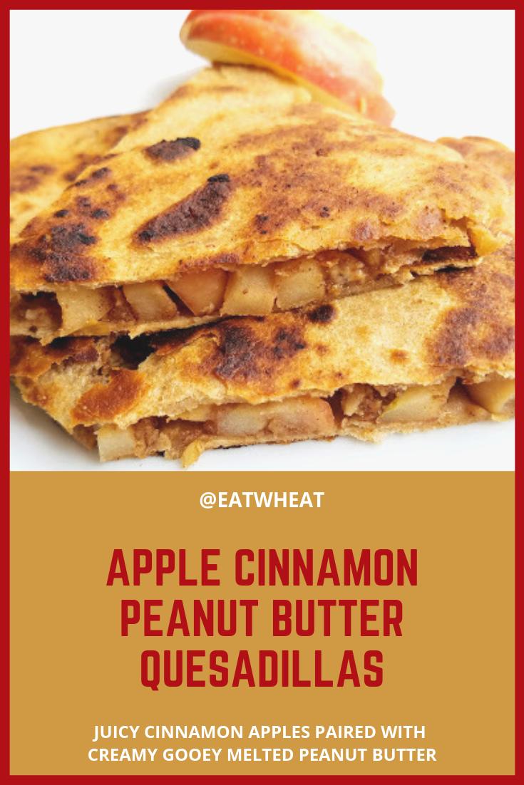 Apple Cinnamon Peanut Butter Quesadillas | EatWheat