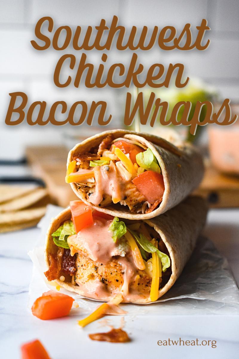 Image: Southwest Chicken Bacon Wraps.