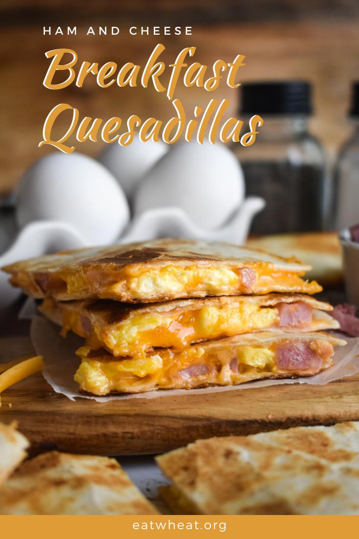 Image: Ham and Cheese Breakfast Quesadillas.